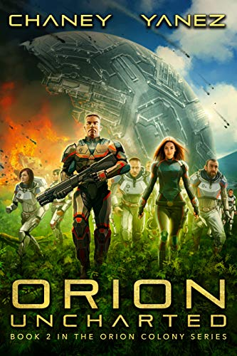 Orion Colony Book 2: Orion Uncharted