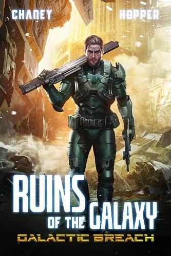 Ruins of the Galaxy Book 2: Galactic Breach