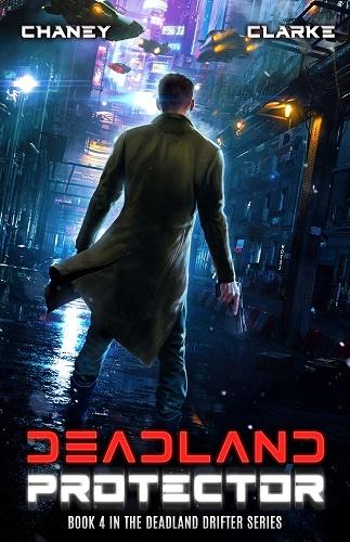 Deadland Drifter Book 4: Deadland Protector