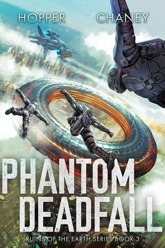 Ruins of the Earth Book 3: Phantom Deadfall
