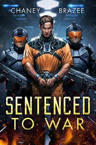 Sentenced to War Series Book 1: Sentenced to War