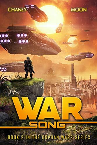 Orphan Wars Series Book 2: War Song