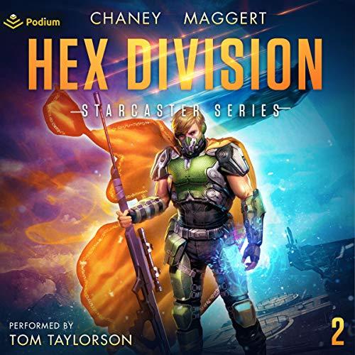 Starcaster Audiobook 2: Hex Division