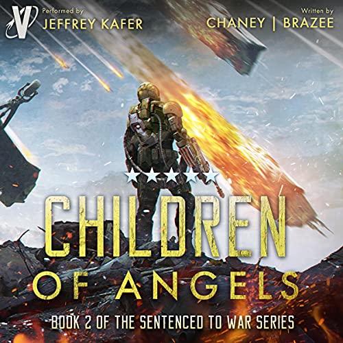 Sentenced to War Audiobook 2: Children of Angels