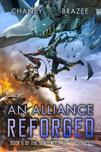 Sentenced to War Series Book 6: An Alliance Reforged