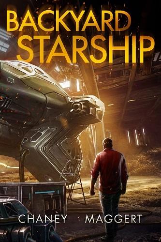 Backyard Starship Book 1: Backyard Starship